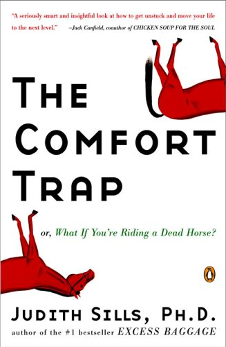 9780143034551: The Comfort Trap: Or, What If You're Riding A Dead Horse?
