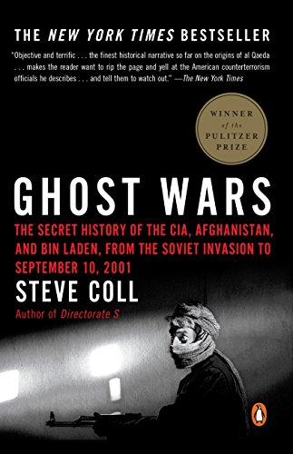 9780143034667: Ghost Wars: The Secret History of the CIA, Afghanistan, and Bin Laden, from the Soviet Invasion to September 10, 2001