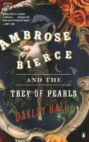 9780143034704: Ambrose Bierce and the Trey of Pearls