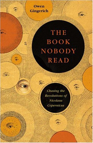 9780143034766: The Book Nobody Read: Chasing the Revolutions of Nicolaus Copernicus