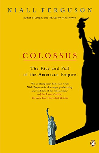 9780143034797: Colossus: The Rise and Fall of the American Empire
