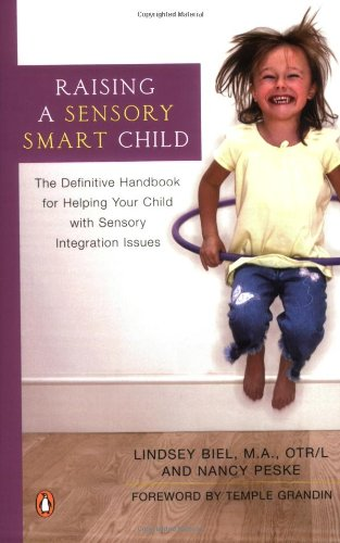 9780143034889: Raising a Sensory Smart Child: The Definitive Handbook for Helping Your Child with Sensory Integration Issues
