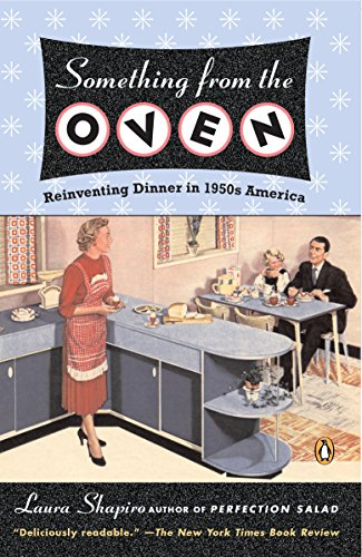 9780143034919: Something from the Oven: Reinventing Dinner in 1950s America