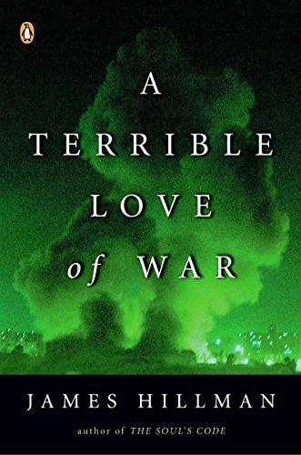 9780143034926: A Terrible Love of War