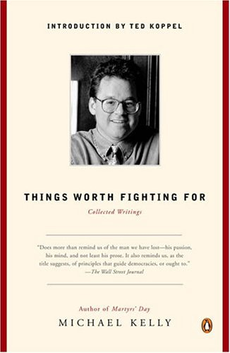 9780143034933: Things Worth Fighting For: Collected Writings