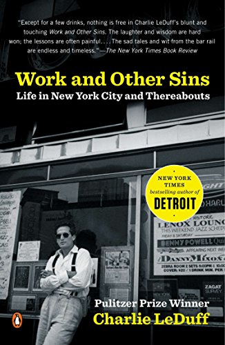 9780143034940: Work and Other Sins: Life in New York City and Thereabouts