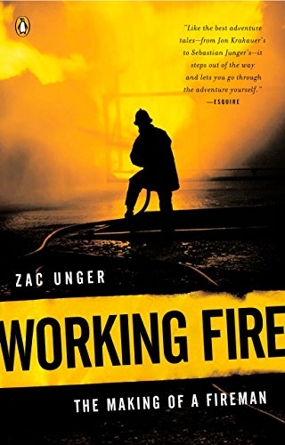 9780143034957: Working Fire: The Making of a Fireman
