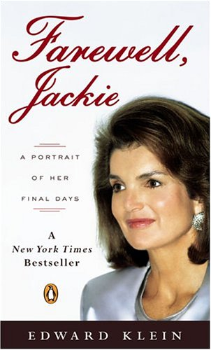 9780143034995: Farewell, Jackie: A Portrait of Her Final Days