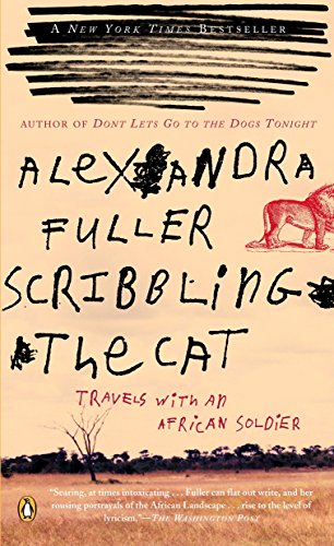 9780143035015: Scribbling the Cat: Travels with an African Soldier