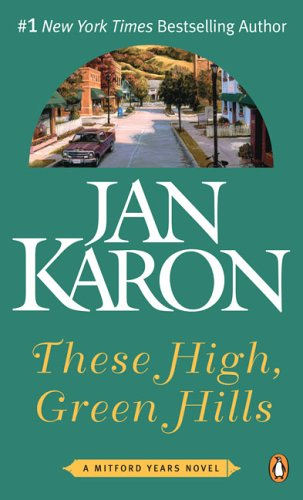 9780143035053: These High, Green Hills (Mitford Years)