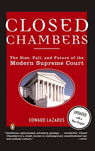 9780143035275: Closed Chambers: The Rise, Fall, and Future of the Modern Supreme Court