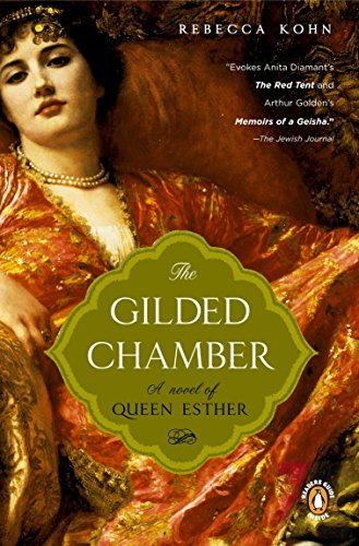 9780143035336: The Gilded Chamber: A Novel of Queen Esther