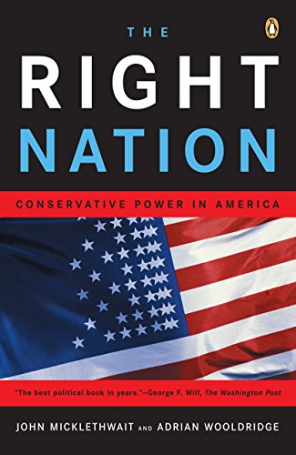 9780143035398: The Right Nation: Conservative Power in America