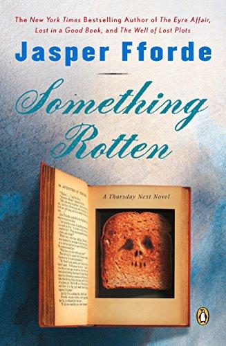 9780143035411: Something Rotten (Thursday Next Novels)