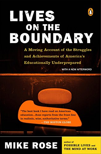 9780143035466: Lives on the Boundary: A Moving Account of the Struggles and Achievements of America's Educationally Underprepared