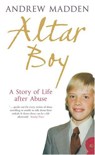 9780143035664: Altar Boy: A Story of Life After Abuse