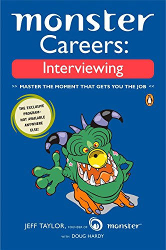 9780143035770: Monster Careers: Interviewing: Master the Moment That Gets You the Job