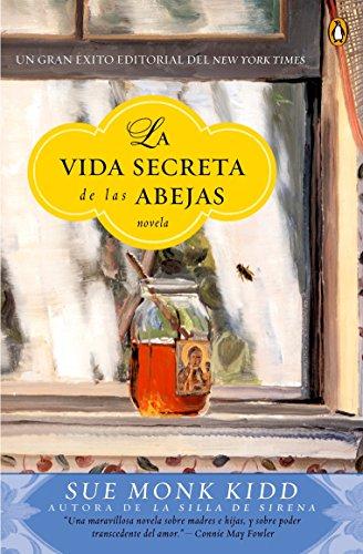 9780143035794: La vida secreta de las abejas (Spanish Edition)
