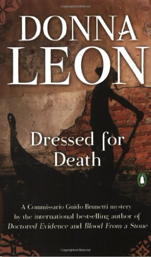 9780143035848: Dressed for Death (Commissario Guido Brunetti Mysteries)