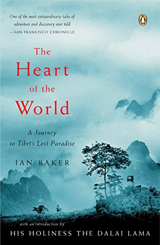 9780143036029: The Heart of the World: A Journey to Tibet's Lost Paradise