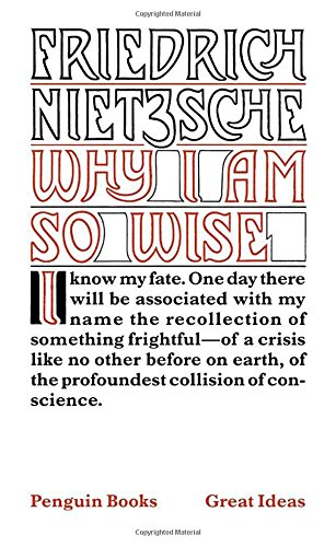 Why I Am So Wise (Penguin Great Ideas)
