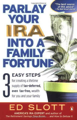 Parlay Your IRA into a Family Fortune: Ed Slott
