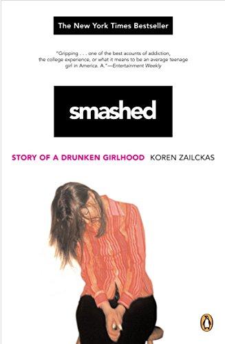 9780143036470: Smashed: Story of a Drunken Girlhood