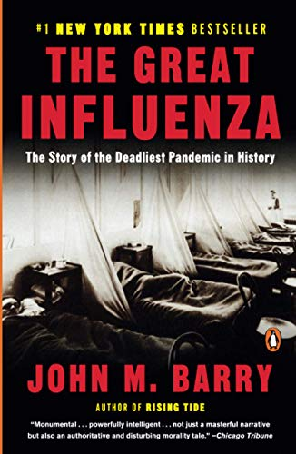 9780143036494: The Great Influenza: The Story of the Deadliest Pandemic in History