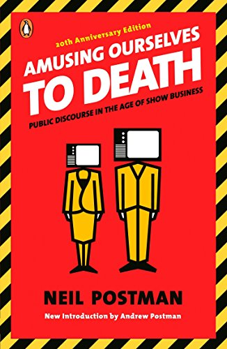 9780143036531: Amusing Ourselves to Death: Public Discourse in the Age of Show Business