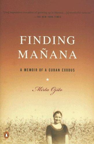 9780143036609: Finding Manana: A Memoir of a Cuban Exodus
