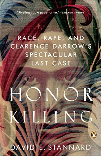 9780143036630: Honor Killing: Race, Rape, and Clarence Darrow's Spectacular Last Case