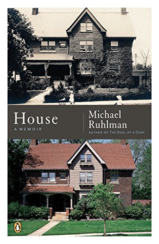 House: A Memoir (0143036645) by Ruhlman, Michael