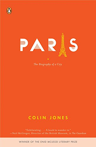 9780143036715: Paris: The Biography of a City