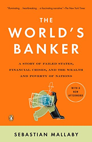 9780143036791: The World's Banker: A Story of Failed States, Financial Crises, and the Wealth and Poverty of Nations (Council on Foreign Relations Books (Penguin Press))