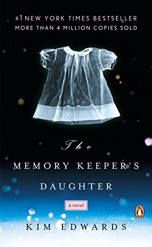 9780143037149: The Memory Keeper's Daughter