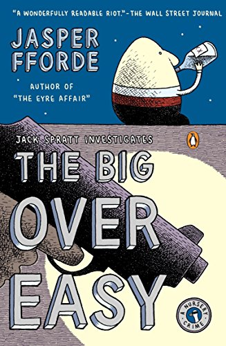 9780143037231: The Big Over Easy: A Nursery Crime (A Nursery Crime Novel)