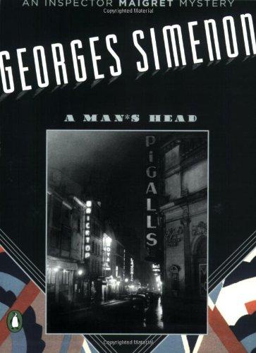 A Man's Head (Inspector Maigret Mysteries): Georges Simenon