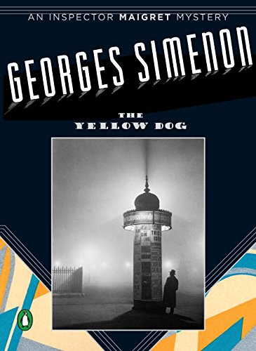 9780143037316: The Yellow Dog (Inspector Maigret Mysteries)