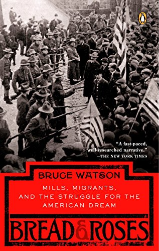 9780143037354: Bread and Roses: Mills, Migrants, and the Struggle for the American Dream