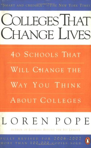 9780143037361: Colleges That Change Lives: 40 Schools That Will Change the Way You Think About Colleges