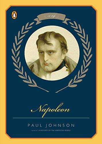 Napoleon: A Life: Johnson, Paul