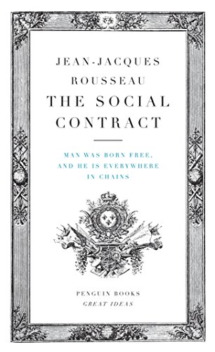 9780143037491: The Social Contract: Man Was Born Free, and He Is Everywhere in Chains (Penguin Great Ideas)