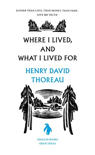 9780143037583: Where I Lived, and What I Lived For (Penguin Great Ideas)