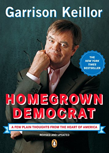 9780143037682: Homegrown Democrat: A Few Plain Thoughts from the Heart of America