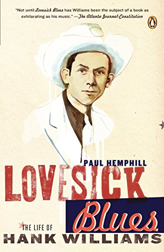 9780143037712: Lovesick Blues: The Life of Hank Williams