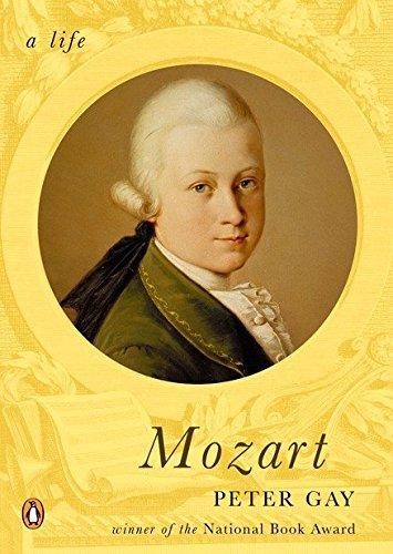 Mozart: A Life (A Penguin Life): Gay, Peter