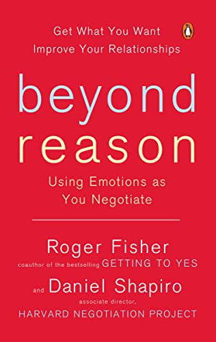 9780143037781: Beyond Reason: Using Emotions as You Negotiate