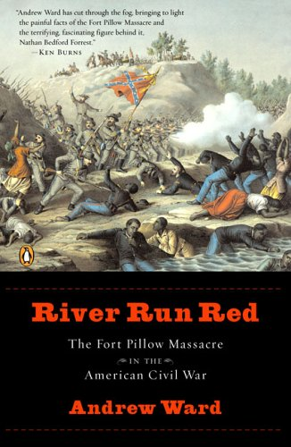 9780143037866: River Run Red: The Fort Pillow Massacre in the American Civil War