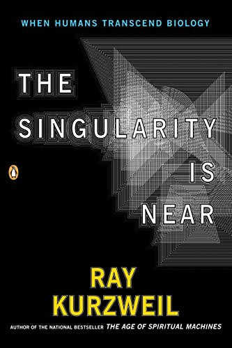 9780143037880: The Singularity Is Near: When Humans Transcend Biology
