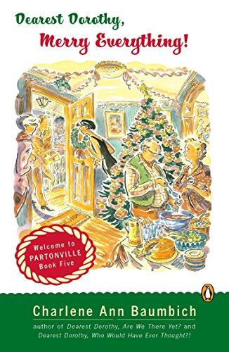 9780143037910: Dearest Dorothy, Merry Everything! (A Dearest Dorothy Partonville Novel)
